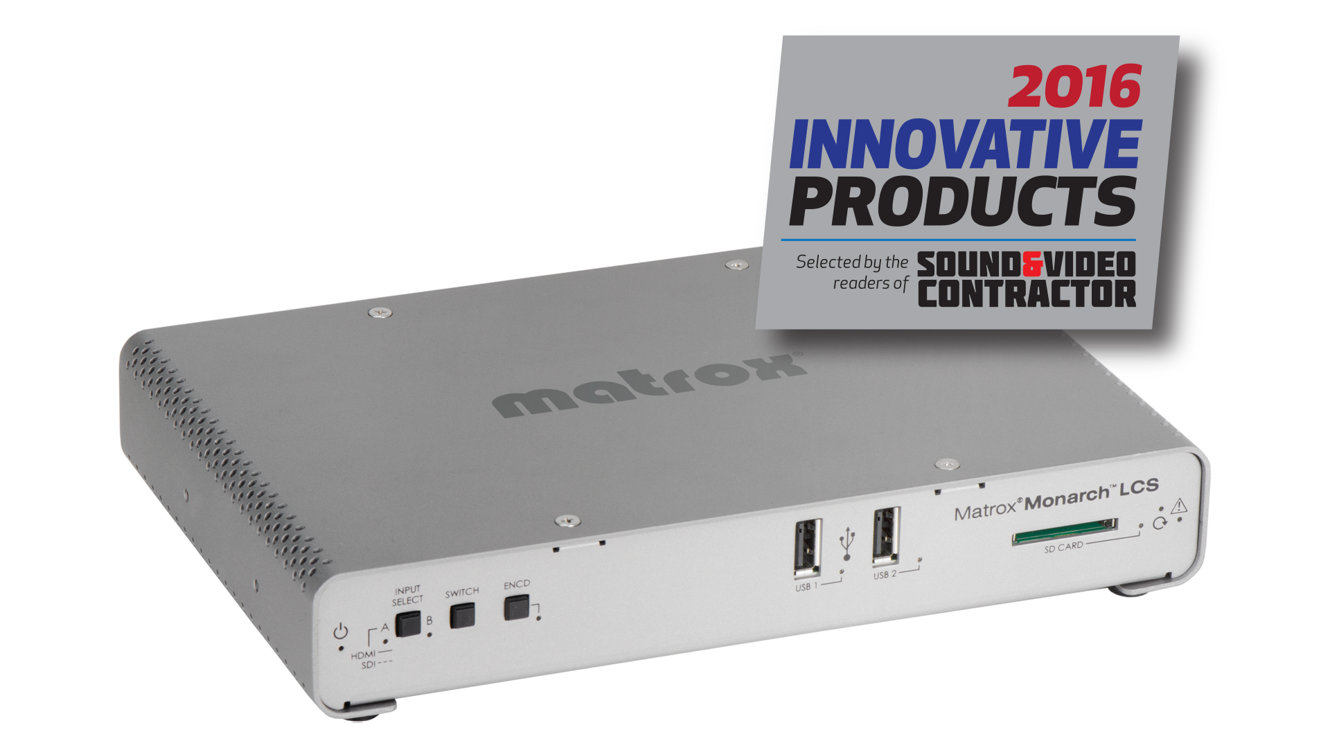 Matrox Monarch LCS recognized as one of 2016's Innovative Products