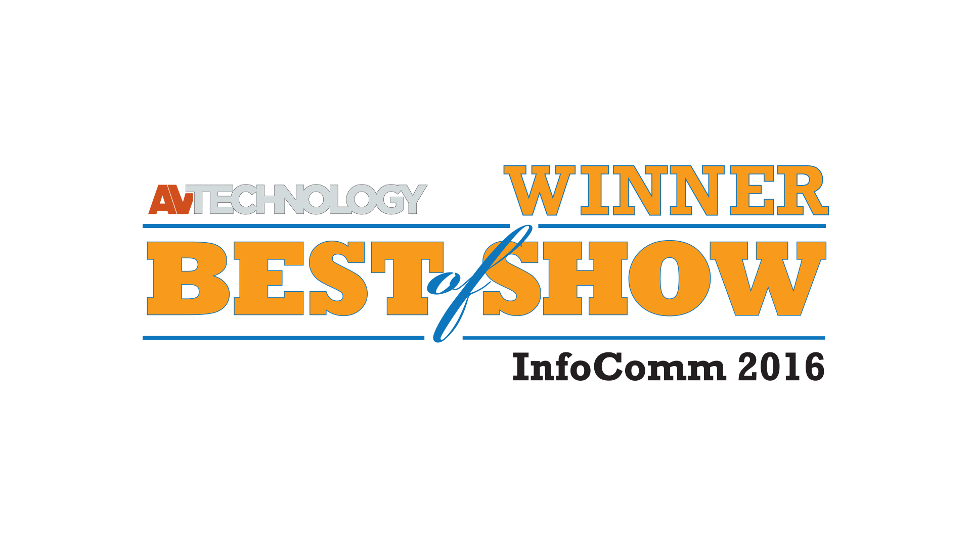 AV Technology Best of Show winner at Infocomm 2016