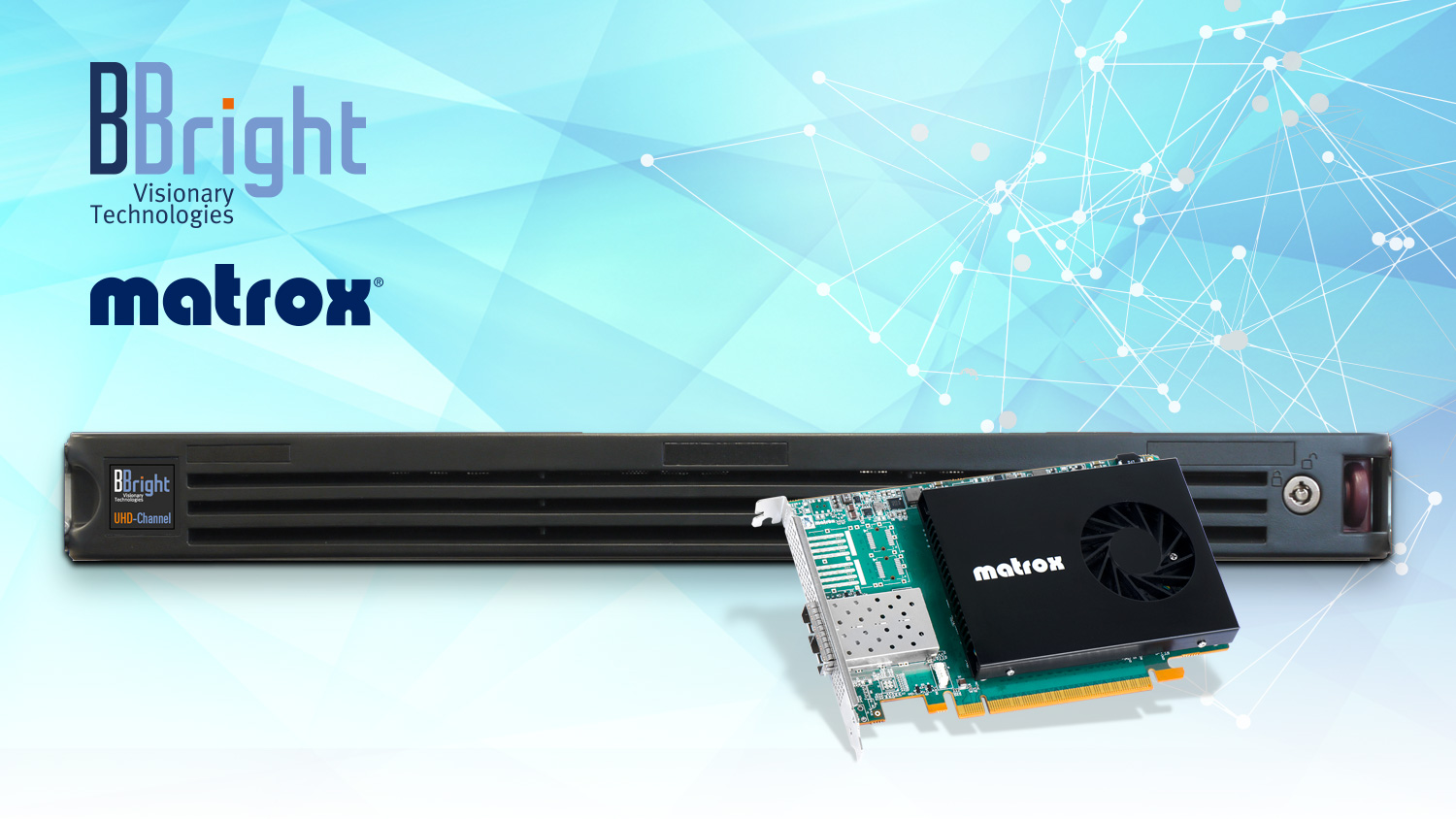 BBright UHD Video Production Server with Matrox DSX LE5 D25
