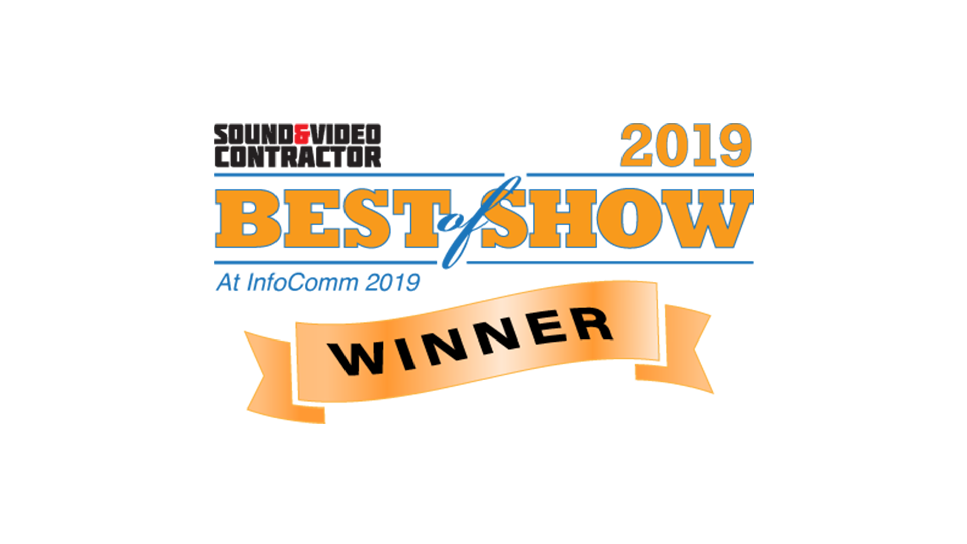 Sound Video Contractor Best of Show at InfoComm 2019