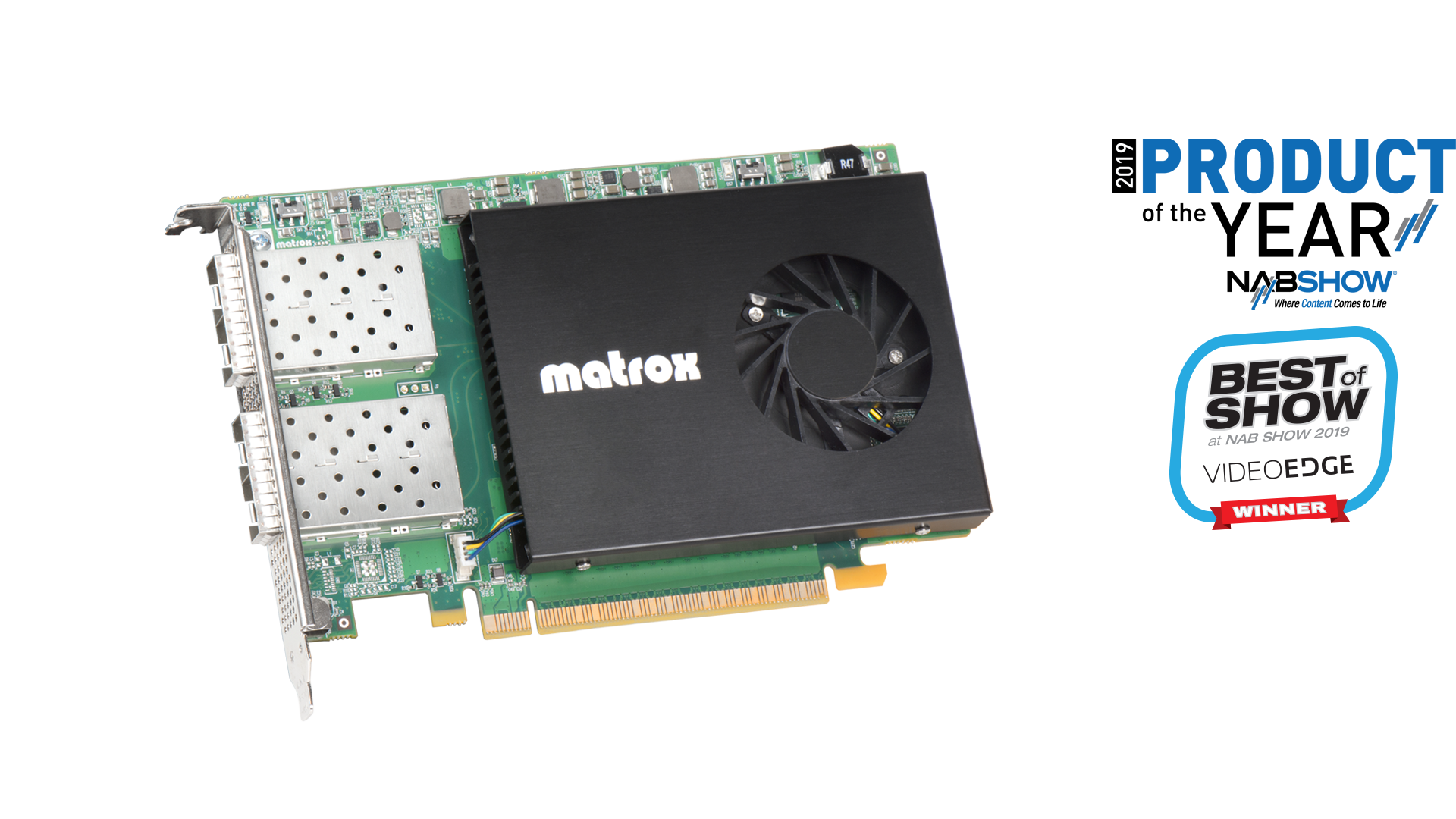 Matrox DSX LE5 Q25 SMPTE ST 2110 25 GbE NIC Card Wins Product of the Year at NAB Show 2019