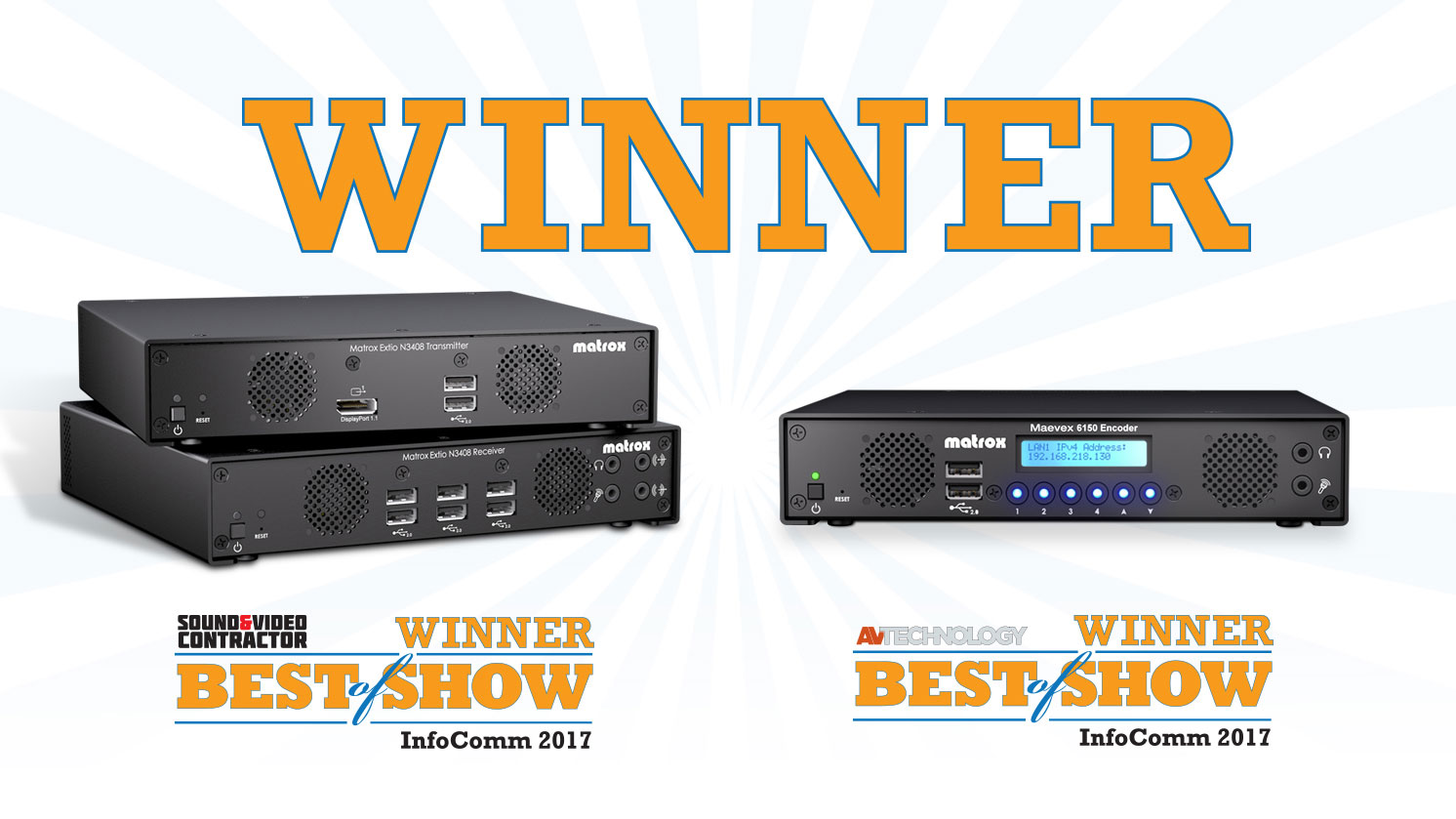Extio 3 and Maevex 6150 Win Best of Show Award 2017