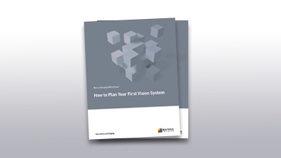 Download How to Plan Your First Vision System