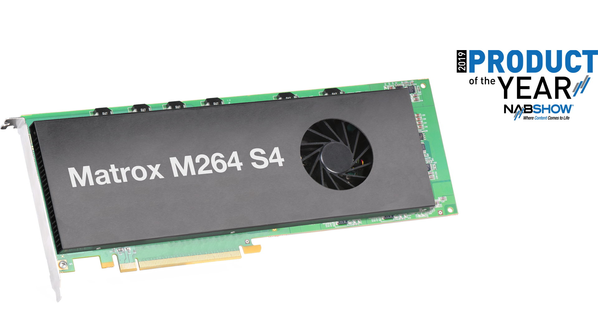 Matrox M264 S4 Hardware Codec Card Wins Product of the Year at NAB Show 2019