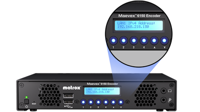 Matrox Maevex 6150 encoder on-device buttons