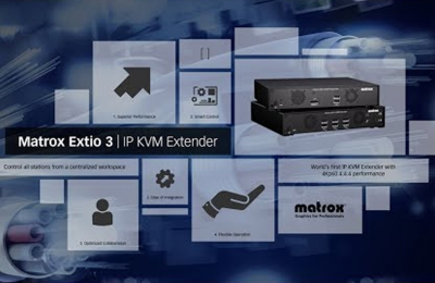 Matrox Extio 3: World's First 4Kp60 4:4:4 IP KVM Extenders