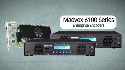 Maevex 6100 Series – Enterprise Encoders for Streaming and Recording